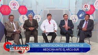CUIDEMOS TU SALUD - ACREDITACIÓN CARRERA DE MEDICINA ANTE EL ARCU-SUR - PROGRAMA 20