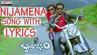 Nijamena Full Song With Lyrics - Brindavanam