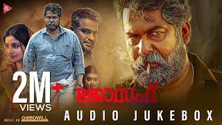 Joseph Malayalam Movie Audio Jukebox  Ranjin Raj  Joju George  M Padmakumar