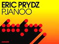 Eric Prydz : Pjanoo