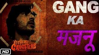 Meet Vansh Bhardwaj aka Gang Ka Majnu - Meeruthiya Gangsters