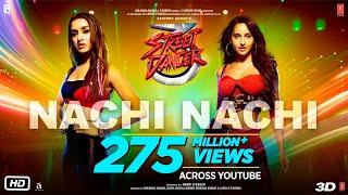 Nachi Nachi Video: Street Dancer 3D