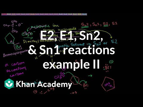E2 E1 Sn2 Sn1 Reactions Example 2