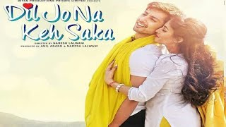Dil Jo Na Keh  Saka (2017) himanshu kohli and priya banerjee  Official Trailer full hd 1080p