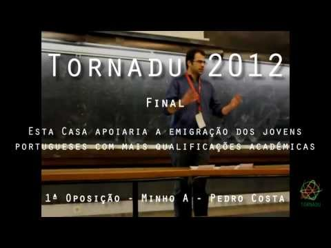 Tornadu 2012 - Final - 2/8 - 1ª Oposição - Pedro Costa, Minho A