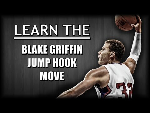 Basketball Moves - Learn the Blake Griffin Jump Hook Move!!!