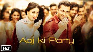 Aaj Ki Party - Bajrangi Bhaijaan