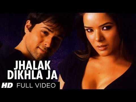 Jhalak Dikhla Ja [Full Song] Aksar