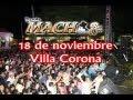 BandaMach Presentación en Villa Corona 18 de noviembre.