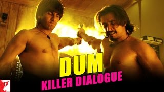 Kill Dil - Killer Dialogue 7 - DUM