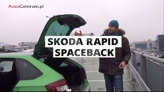 Skoda Rapid Spaceback 2013 - wideotest AutoCentrum.pl