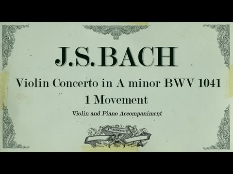 Bach violin concerto A minor BWV 1041 -1 movement Allegro- Piano Accompaniment