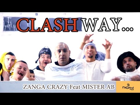 Zanga Crazy Feat Mister AB - CLASH WAY / /BUZZ 2015//WAY WAY EY EY//