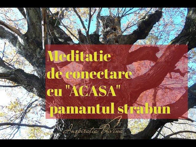 Meditatie de conectare cu ACASA