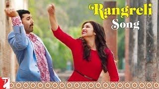 Rangreli - Song - Daawat-e-Ishq