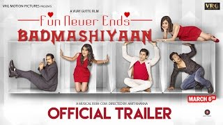 Badmashiyaan - Official Trailer