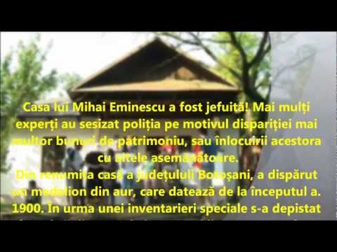 Casa lui Eminescu jefuit!