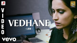 LBW - Vedhane Video