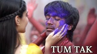 Tum Tak Song - Raanjhanaa