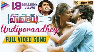 Undiporaadhey Full Video Song 4K | Husharu