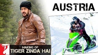 Making of Tiger Zinda Hai in Austria