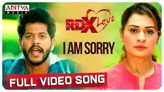 I Am Sorry Full Video Song || RDXLove