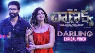 Darling Lyrical Song | Chanakya