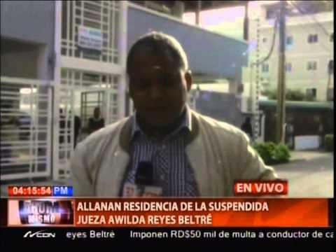 Allanan residencia de la suspendida jueza Awilda Reyes