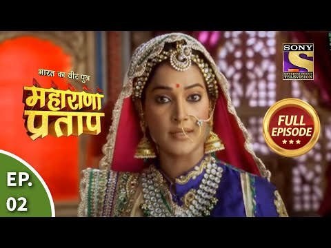 Bharat Ka Veer Putra - Maharana Pratap - Episode 2 - 28th May 2013