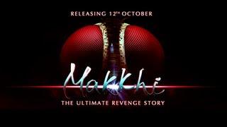 Makkhi [HD] Trailer