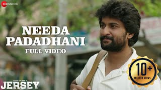 Needa Padadhani - Full Video | Jersey