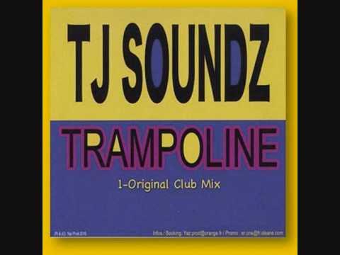 TJ SOUNDZ - TRAMPOLINE (NEW SUMMER HIT 2010)
