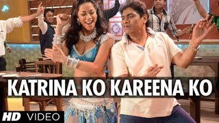 Katrina Ko Kareena Ko Video Song | Enemmy