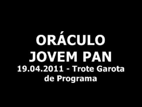 Trote Garota de Programa - Oráculo Jovem Pan - 19.04.2011