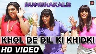 'Humshakals' Khol De Dil Ki Khidki Song