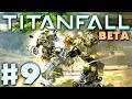 Titanfall Beta Gameplay Walkthrough Part 9 - Last Titan Standing In 1080p HD (PC, Xbox One)