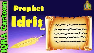 Prophet Idris Story
