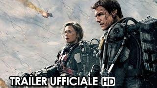 Edge of Tomorrow - Senza domani Trailer Ufficiale Italiano (2014) - Tom Cruise Movie HD