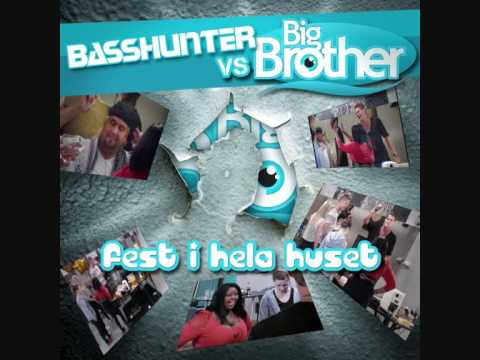 "BASSHUNTER v/s BIG BROTHER 2011 SWEDEN ""Fest i hela huset"" (official BigBrother single)"