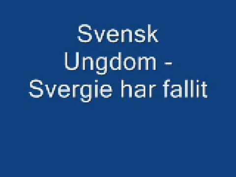 Svensk Ungdom - Svergie har fallit