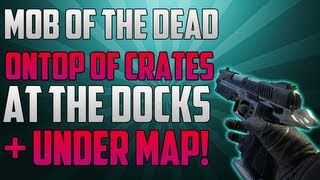Black Ops 2 Zombie Glitches: Mob Of The Dead Glitches - Ontop Of Crates At Docks + Under Map!