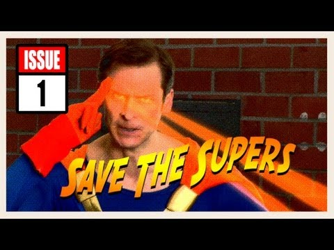 Save the Supers - Issue #1: The Super Force Versus The Bottom Line (Uncensored)