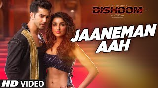JAANEMAN AAH Video Song - DISHOOM