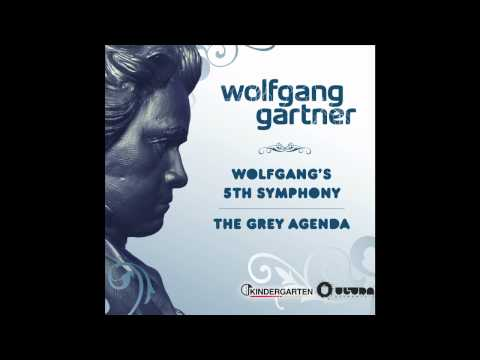 Wolfgang Gartner - Wolfgang-s 5th Symphony (Radio Edit)