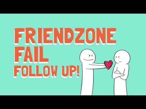 How to Escape the Friendzone - Follow up!