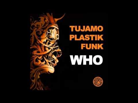 Tujamo & Plastik Funk - WHO (Original Mix) - UCk1tWJKk3nFvQApdshK1AAg
