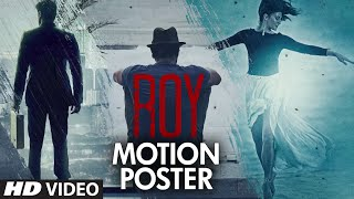 'Roy' Motion Poster