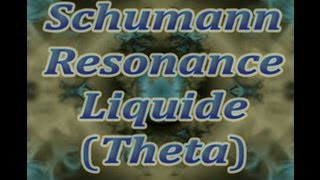 Binaural beats (Theta) Schumann Resonance Liquide