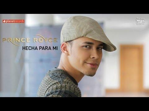 PRINCE ROYCE - Hecha Para Mi (Official Web Clip)