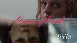 QUEEN OF EARTH Original UK Theatrical & Home Video Trailer